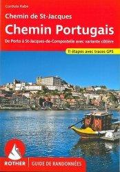 Dernières parutions sur Saint-Jacques-de-Compostelle, Chemin Portugais. De Porto à St-Jacques-de-Compostelle et jusqu'à Finisterre et Muxia