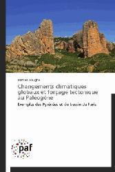 Dernières parutions sur Sismologie - Tectonique - Géodynamique, Changements climatiques globaux et forçage tectonique au paléogène