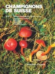 Souvent acheté avec Les champignons, le Champignons de Suisse Tome 3