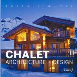 Nouvelle édition Chalet. Architecture + Design