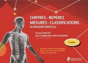 Dernières parutions sur Imagerie médicale, Chiffres - Repères - Mesures - Classification en imagerie médicale