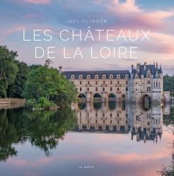 Dernières parutions dans Beau Livre, Châteaux de la Loire