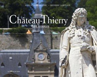 Dernières parutions sur Nord-Pas-de-Calais Picardie, Château-Thierry
