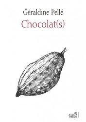 Dernières parutions sur Histoire de la gastronomie, Chocolat(s). Histoire d'une rencontre