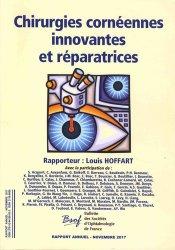 Dernières parutions sur Chirurgie ophtalmologique, Chirurgie cornéennes innovantes et réparatrices