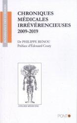 Dernières parutions sur Sciences médicales, Chroniques médicales irrévérencieuses 2009-2019