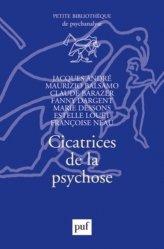 Dernières parutions sur Psychoses - Névroses, Cicatrices de la psychose