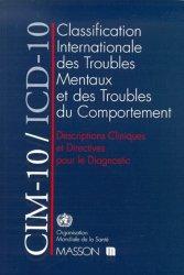 Nouvelle édition CIM-10/ICD-10. Classification internationale des troubles mentaux et des troubles du comportement