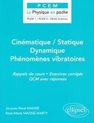 Souvent acheté avec Physique, le Cinématique / Statique - Dynamique - Phénomènes vibratoires