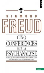 Souvent acheté avec Trois essais sur la théorie de la sexualité, le Cinq conférences sur la psychanalyse