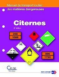 Dernières parutions dans Manuel du transport routier des matières dangereuses, Citernes