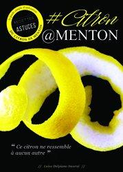 Dernières parutions sur Les arbres fruitiers, CITRON MENTON : Ce citron ne ressemble à aucun autre