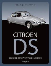 Dernières parutions sur Modèles - Marques, Citroën DS. Histoire d'une voiture de légende