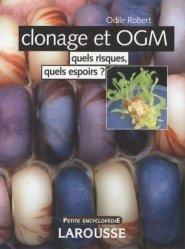Souvent acheté avec Manuel de biologie physiologie BCPST 1ère et 2ème années, le Clonage et OGM