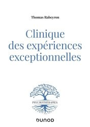 Dernières parutions sur Psychologie générale et clinique, Clinique des expériences exceptionnelles