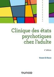 Dernières parutions sur Psychoses - Névroses, Clinique des états psychotiques chez l'adulte