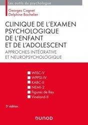 Dernières parutions sur Psychologie de l'enfant, Clinique de l'examen psychologique de l'enfant et de l'adolescent - 3e éd.