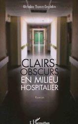 Souvent acheté avec Soins relationnels, le Clairs-obscurs en milieu hospitalier