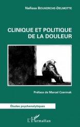 Dernières parutions dans Etudes psychanalytiques, Clinique et politique de la douleur