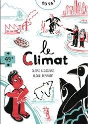 Dernières parutions sur Météorologie - Climatologie, Climat, météo, réchauffement climatique ?