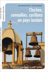Dernières parutions dans Guides de l'Aquitaine, Cloches, sonnailles, carillons en pays landais