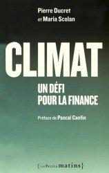 Dernières parutions dans Essai, Climat : un défi pour la finance