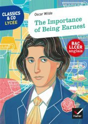 Dernières parutions sur Lectures simplifiées et graduées en anglais, Classics & Co Anglais LLCE - The Importance of Being Earnest