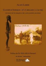 Dernières parutions sur Art africain, Clichés d'Afrique : d'un regard à l'autre. Au travers de la statuaire et des cartes postales anciennes