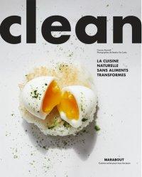 Dernières parutions sur Cuisine bio et diététique, Clean. La cuisine naturelle sans aliments ultra-transformés
