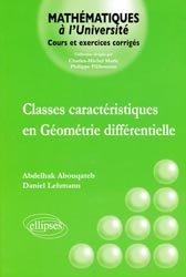 Dernières parutions dans Mathématiques à l'Université, Classes caractéristiques en Géométrie différentielle