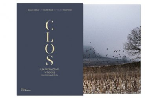 Dernières parutions sur Cépages et vignobles, Clos, un patrimoine viticole