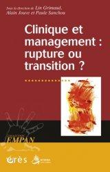 Dernières parutions dans EMPAN, Clinique et management : rupture ou transition ?