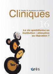 Dernières parutions sur Management - Ressources humaines, Cliniques : paroles de praticiens en institution, n° 16
