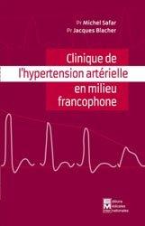 Dernières parutions sur Médecine vasculaire, Clinique de l'hypertension artérielle en milieu francophone