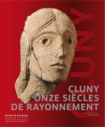 Nouvelle édition Cluny 910-2010, onze siècles de rayonnement