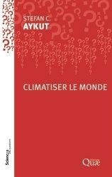 Dernières parutions sur Développement durable, Climatiser le monde