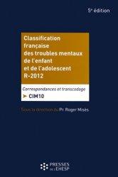Dernières parutions sur Classifications - Echelles d'évaluation, Classification française des troubles mentaux de l'enfant et de l'adolescent - R2012