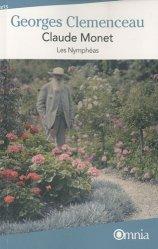 Dernières parutions dans Omnia, Claude Monet. Les Nymphéas