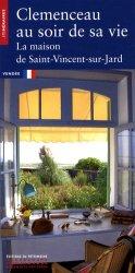 Souvent acheté avec Paris sur Seine, le Clemenceau au soir de sa vie. La maison de Saint-Vincent-sur-Jard