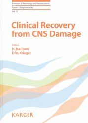 Dernières parutions dans Frontiers of Neurology and Neuroscience, Clinical Recovery from CNS Damage