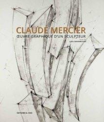 Dernières parutions sur Sculpteurs, Claude Mercier