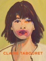 Dernières parutions sur Monographies, Claire Tabouret