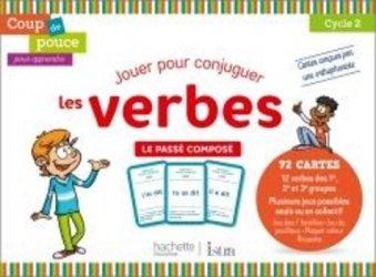 Dernières parutions sur Grammaire-Conjugaison-Orthographe, Coup de pouce pour apprendre Hachette Istra - Jeu de cartes - Le Passé composé - 2020