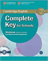 Dernières parutions sur KET, Complete Key for Schools - Workbook without Answers with Audio CD