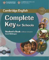 Dernières parutions dans Complete Key for Schools, Complete Key for Schools - Student's Book without Answers with CD-ROM