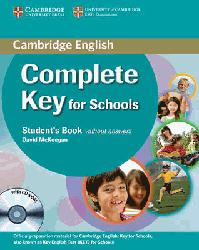 Dernières parutions sur KET, Complete Key for Schools - Student's Pack (Student's Book without Answers with CD-ROM, Workbook without Answers with Audio CD)