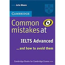 Dernières parutions dans Common Mistakes at IELTS … and how to avoid them, Common Mistakes at IELTS... and How to Avoid Them Advanced