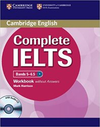 Dernières parutions dans Complete IELTS, Complete IELTS Bands 5-6.5 - Workbook without Answers with Audio CD