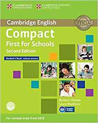 Dernières parutions dans Compact First for Schools, Compact First for Schools - Student's Book without Answers with CD-ROM