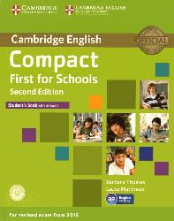 Dernières parutions dans Compact First for Schools, Compact First for Schools - Student's Book with Answers with CD-ROM